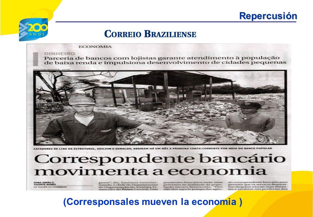 (Corresponsales mueven la economia )Repercusión
