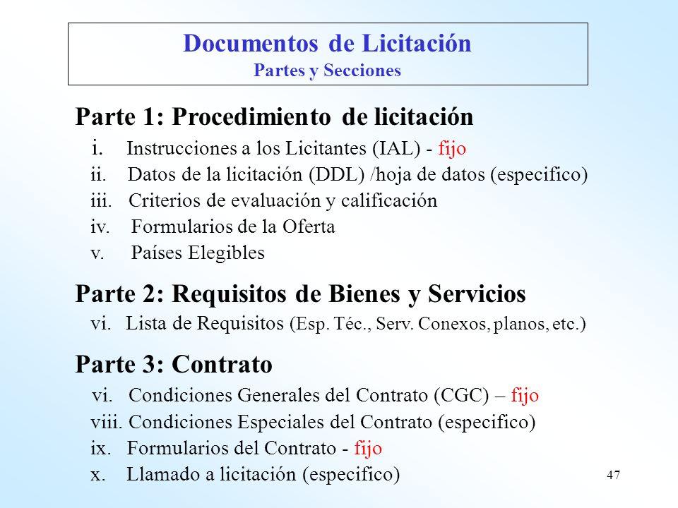47 Parte 1: Procedimiento de licitación i. Instrucciones a los Licitantes (IAL) - fijo ii. Datos de la licitación (DDL) /hoja de datos (especifico) ii