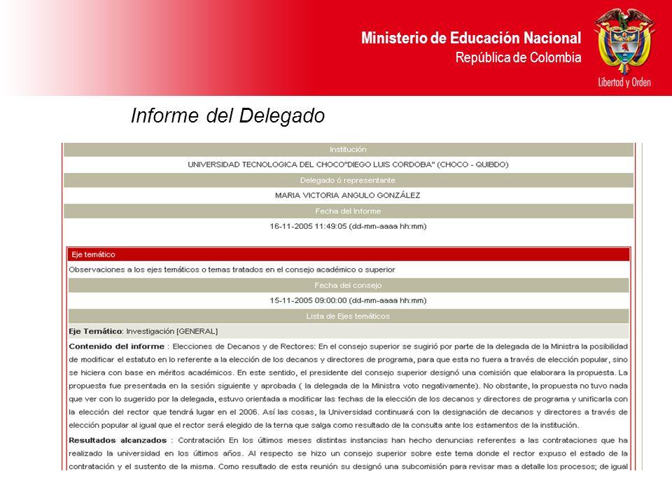 Ministerio de Educación Nacional República de Colombia Informe del Delegado