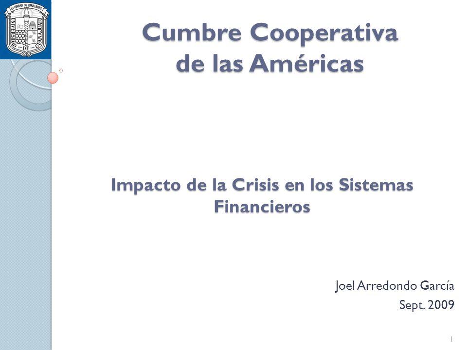 Impacto de la Crisis en los Sistemas Financieros Joel Arredondo García Sept.