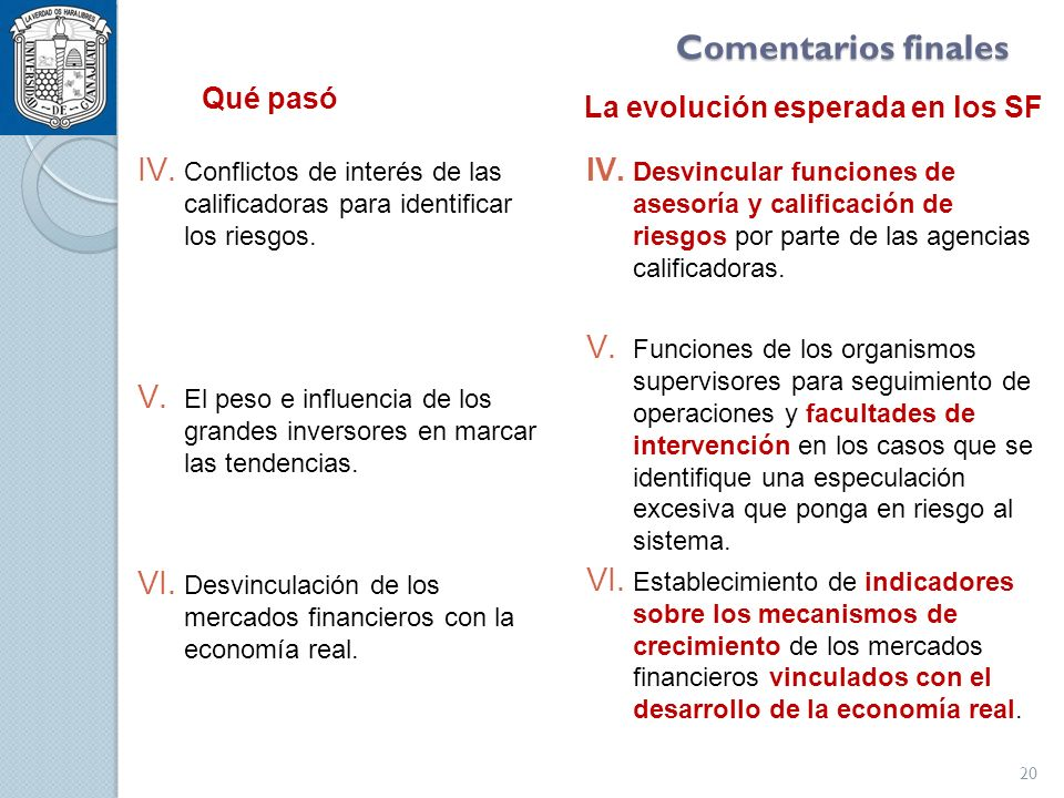 Comentarios finales IV. Conflictos de interés de las calificadoras para identificar los riesgos.