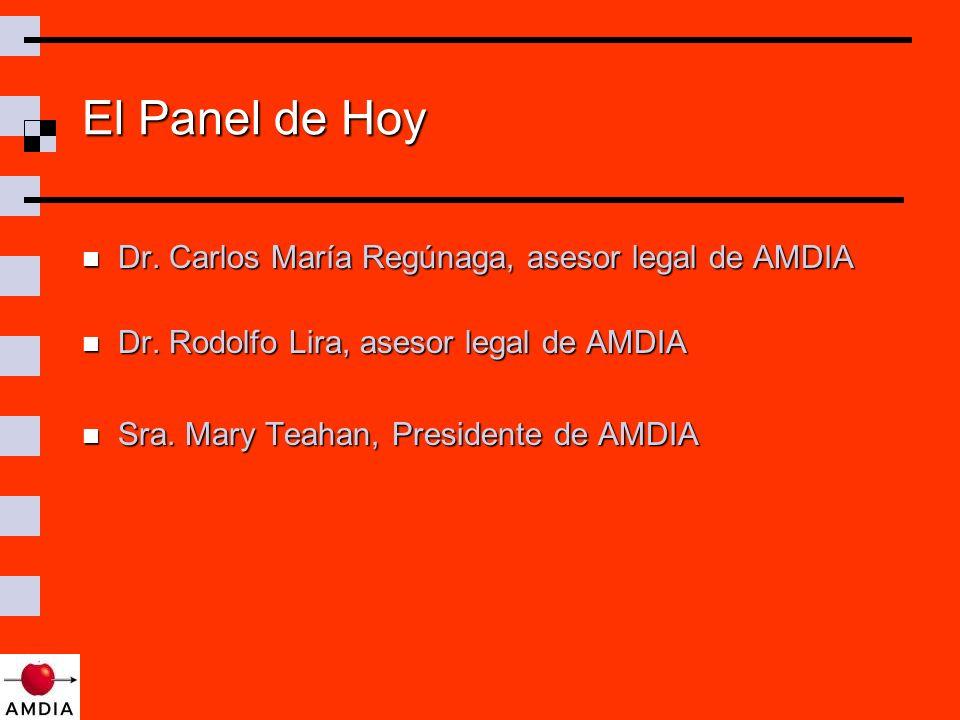 El Panel de Hoy Dr. Carlos María Regúnaga, asesor legal de AMDIA Dr.