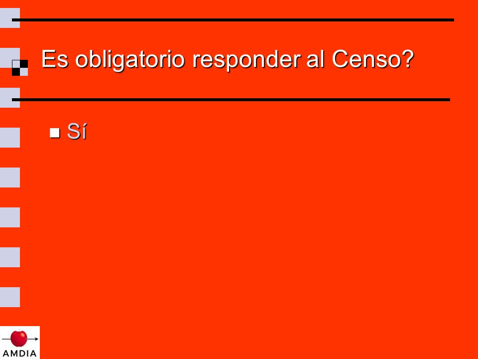 Es obligatorio responder al Censo Sí Sí
