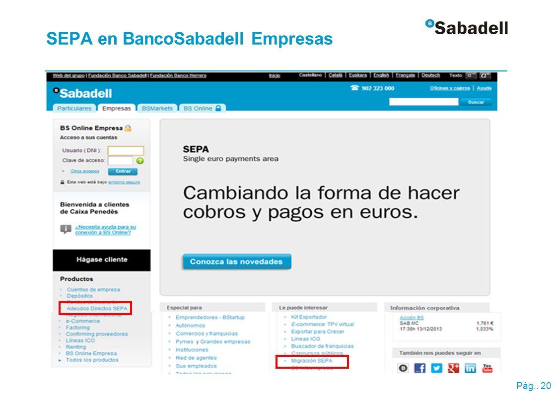Pág.. 20 SEPA en BancoSabadell Empresas