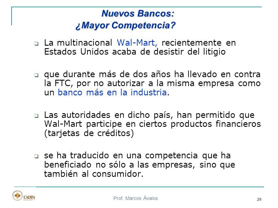 Prof. Marcos Ávalos 39 La multinacional Wal-Mart, recientemente en Estados Unidos acaba de desistir del litigio que durante más de dos años ha llevado