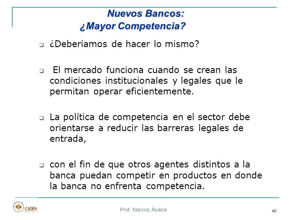 Prof. Marcos Ávalos 40 ¿Deberíamos de hacer lo mismo? El mercado funciona cuando se crean las condiciones institucionales y legales que le permitan op