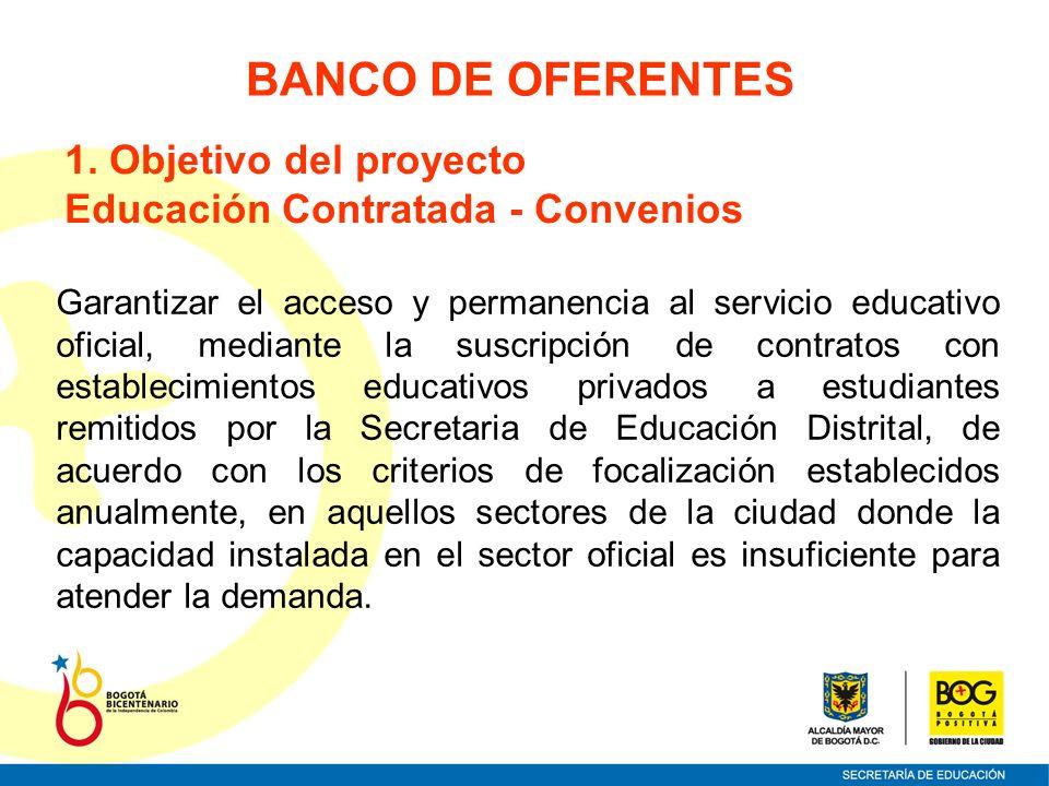 Garantizar el acceso y permanencia al servicio educativo oficial, mediante la suscripción de contratos con establecimientos educativos privados a estu