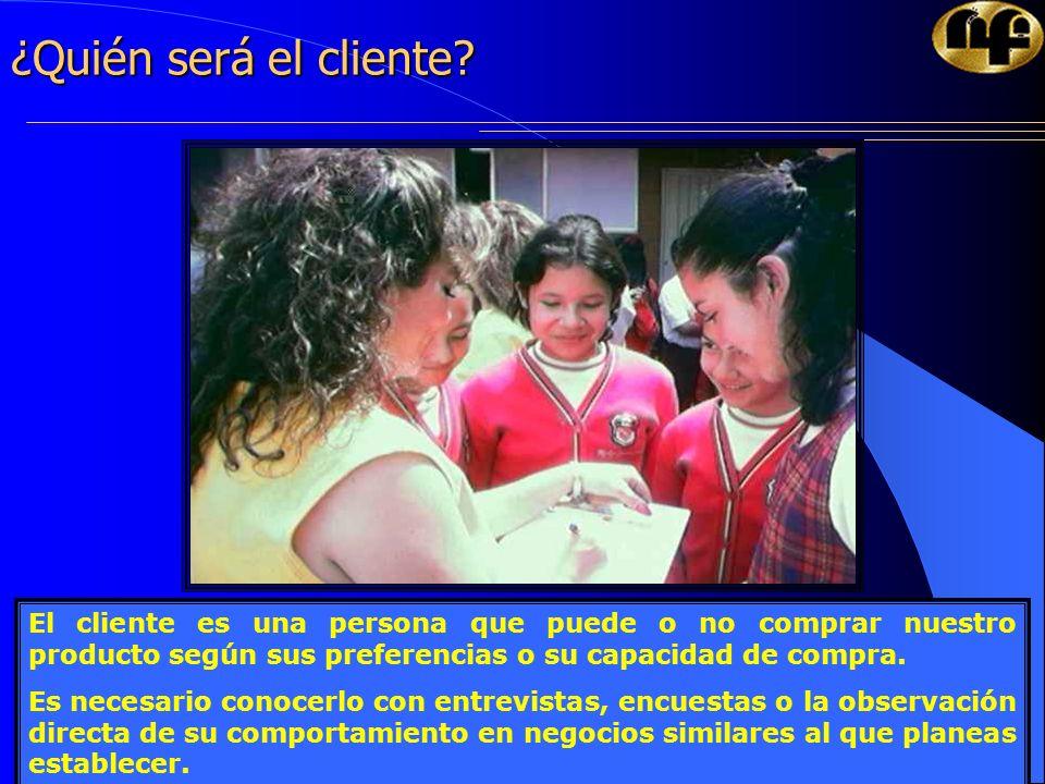 13 ¿Quién será el cliente? El cliente es una persona que puede o no comprar nuestro producto según sus preferencias o su capacidad de compra. Es neces