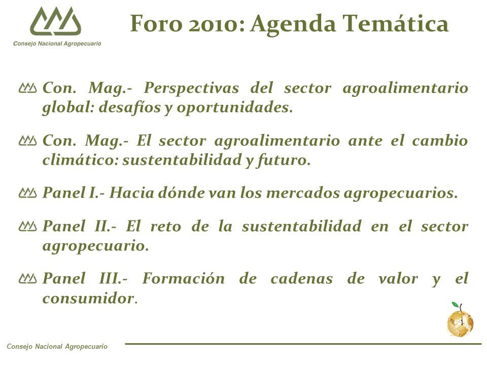 Consejo Nacional Agropecuario Foro 2010: Agenda Temática Con.