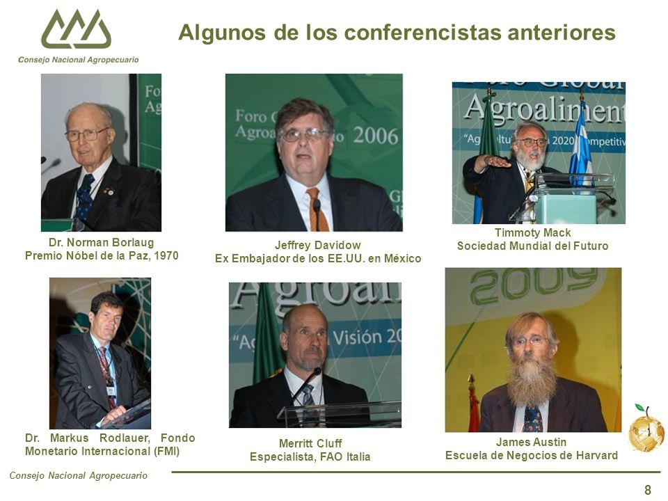 Consejo Nacional Agropecuario 8 Jeffrey Davidow Ex Embajador de los EE.UU.