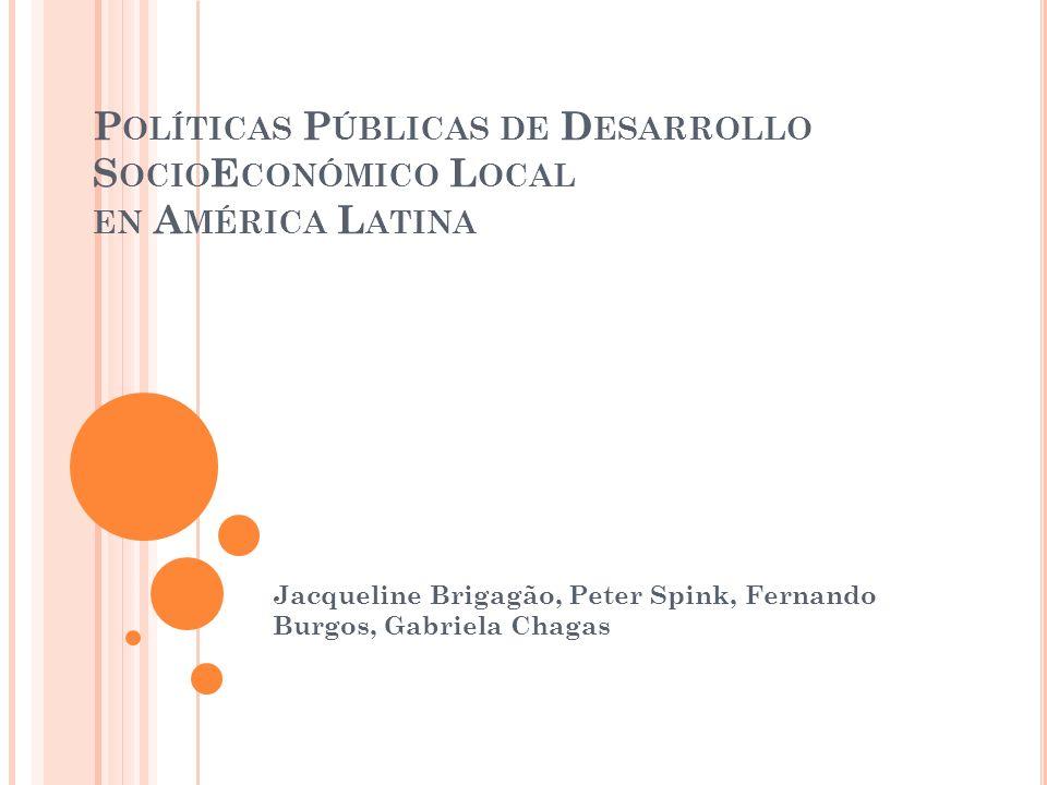 LA PESQUISA El estudio utilizó una metodología que busco identificar y sistematizar las experiencias de desarrollo socio-economico local registradas en el Banco de Innovación del Observatorio Latinoamericano de Innovación Pública Local.