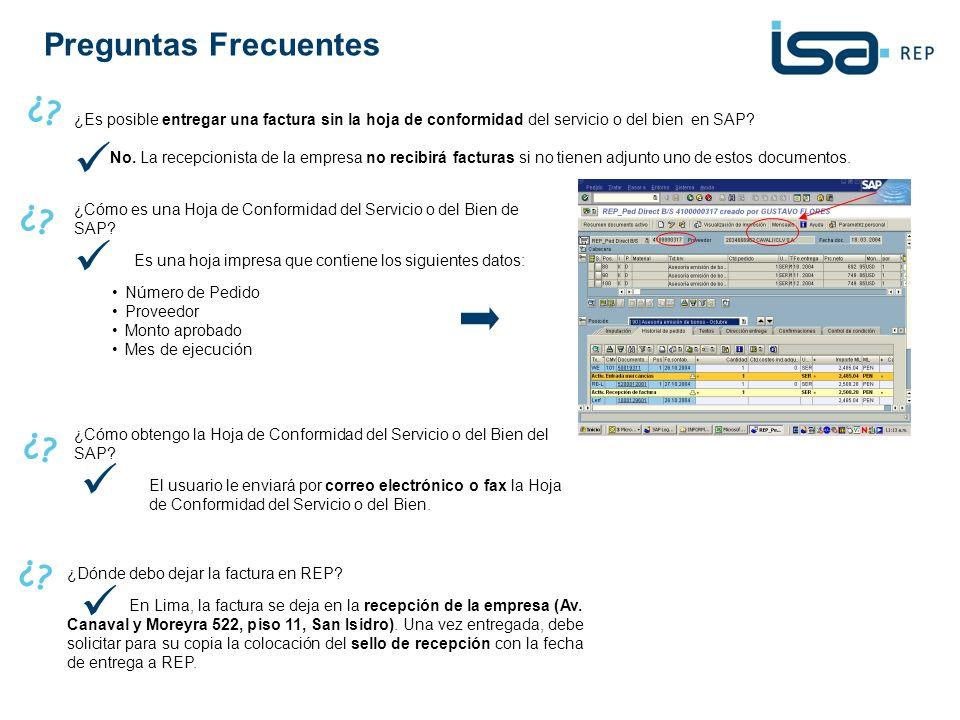 ¿Es posible entregar una factura sin la hoja de conformidad del servicio o del bien en SAP? No. La recepcionista de la empresa no recibirá facturas si