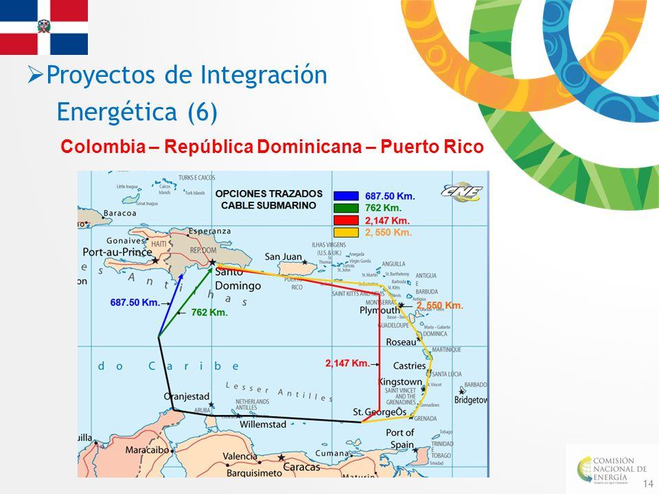 14 Colombia – República Dominicana – Puerto Rico Proyectos de Integración Energética (6)