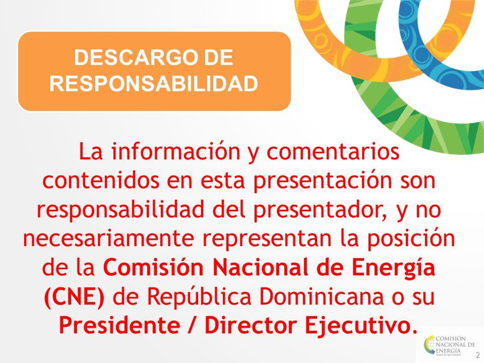 La información y comentarios contenidos en esta presentación son responsabilidad del presentador, y no necesariamente representan la posición de la Co