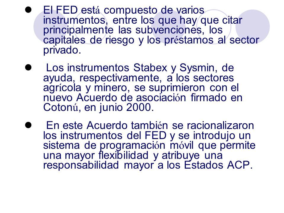 El FED est á compuesto de varios instrumentos, entre los que hay que citar principalmente las subvenciones, los capitales de riesgo y los pr é stamos