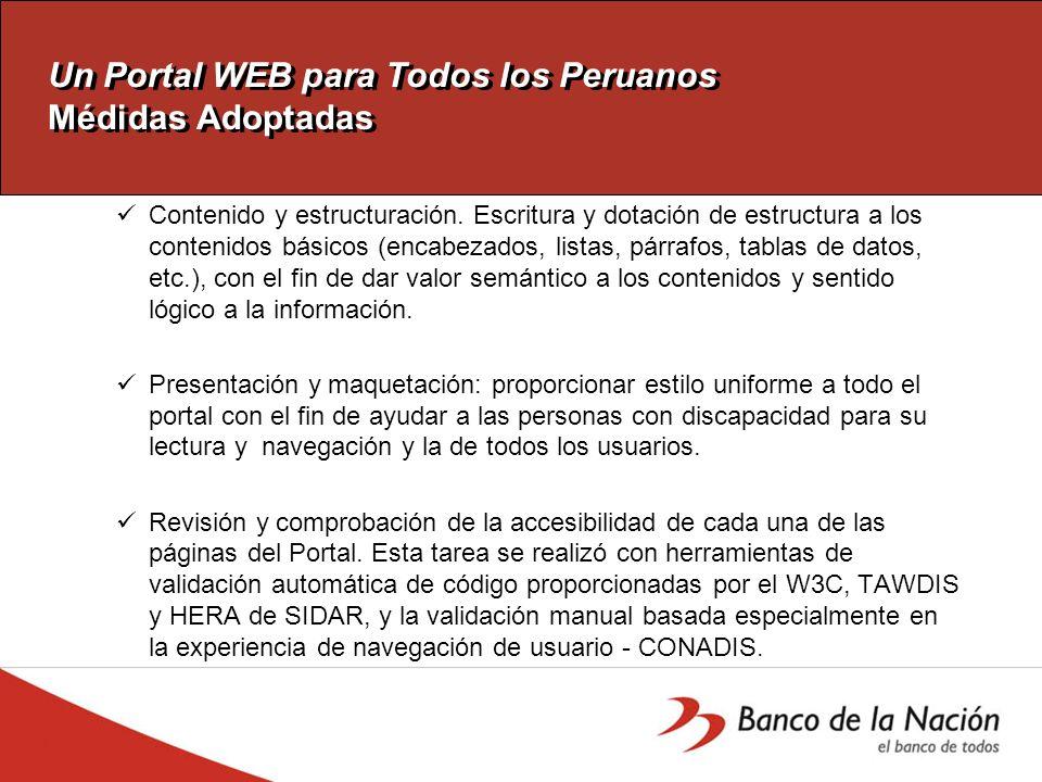 Un Portal WEB para Todos los Peruanos OBJETIVOS Objetivo principal Contar con un Portal que sea accesible a todo tipo de personas independientemente d