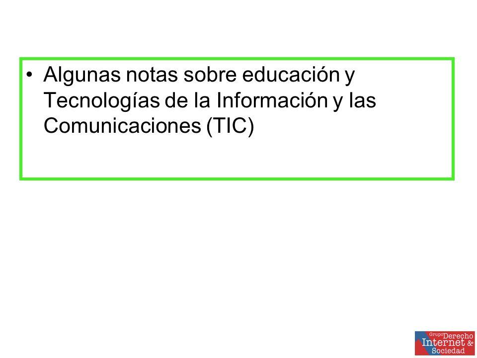 Algunas notas sobre educación y Tecnologías de la Información y las Comunicaciones (TIC)