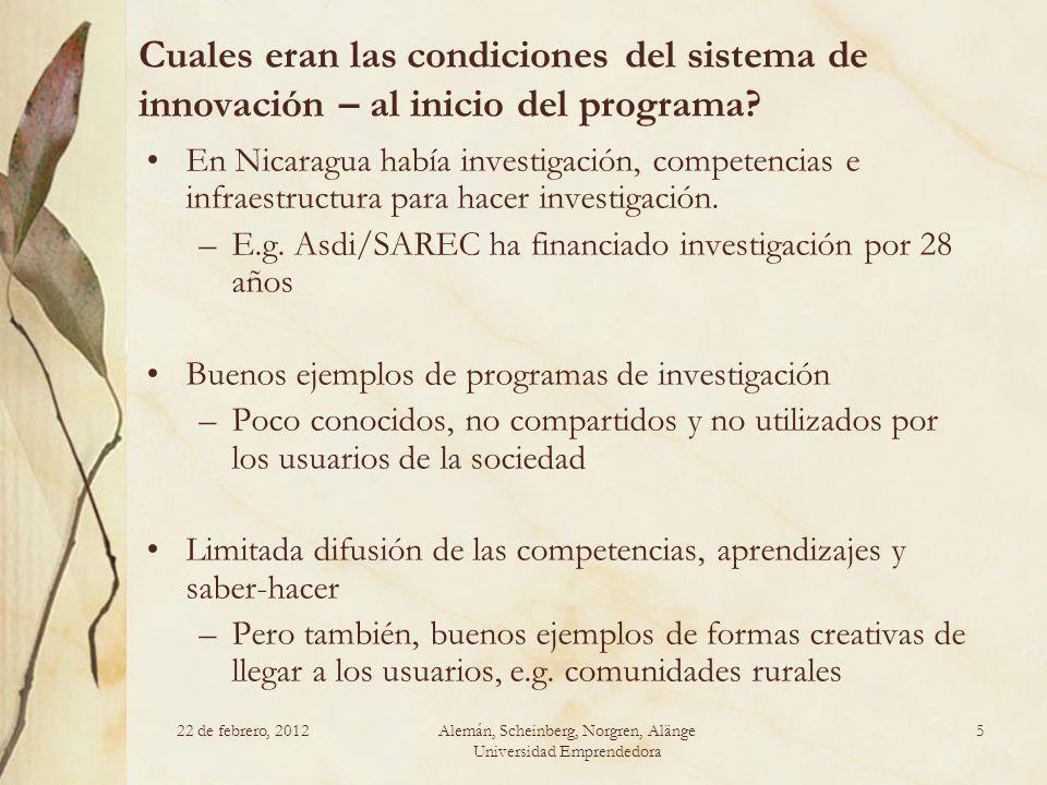 Cuales eran las condiciones del sistema de innovación – al inicio del programa? En Nicaragua había investigación, competencias e infraestructura para