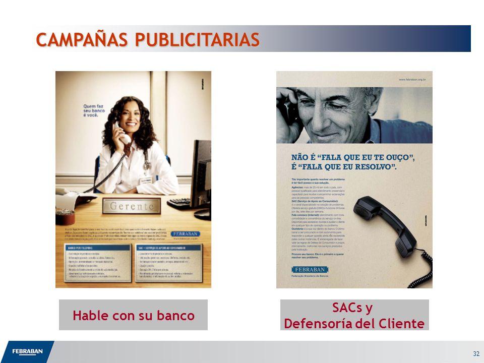 32 CAMPAÑAS PUBLICITARIAS Hable con su banco SACs y Defensoría del Cliente