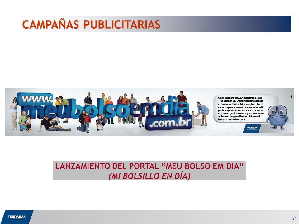 34 CAMPAÑAS PUBLICITARIAS LANZAMIENTO DEL PORTAL MEU BOLSO EM DIA (MI BOLSILLO EN DÍA)