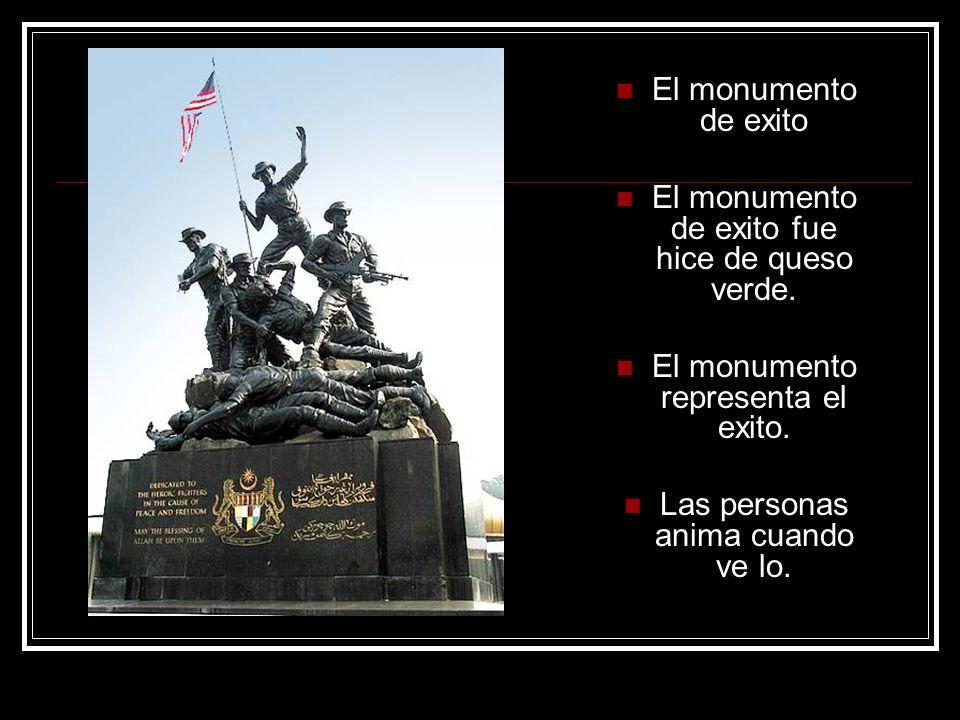 El monumento de exito El monumento de exito fue hice de queso verde.