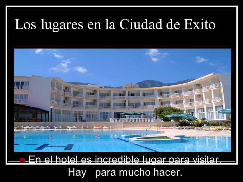 Los lugares en la Ciudad de Exito En el hotel es incredible lugar para visitar.