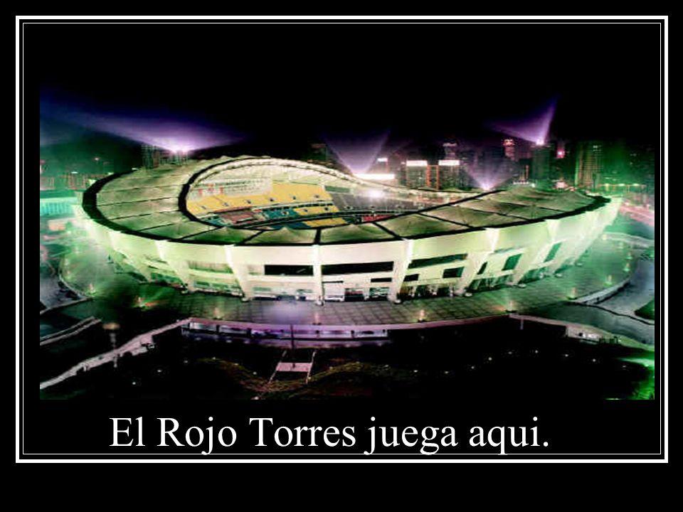 El Rojo Torres juega aqui.