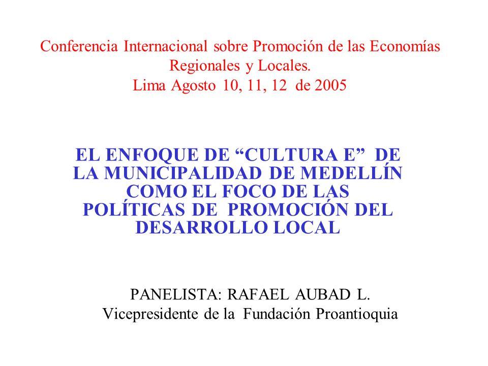 Conferencia Internacional sobre Promoción de las Economías Regionales y Locales.