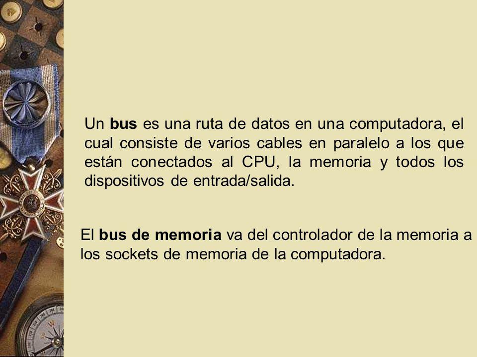 Un bus es una ruta de datos en una computadora, el cual consiste de varios cables en paralelo a los que están conectados al CPU, la memoria y todos lo