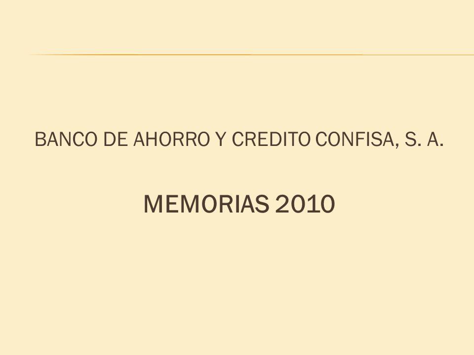 BANCO DE AHORRO Y CREDITO CONFISA, S. A. MEMORIAS 2010