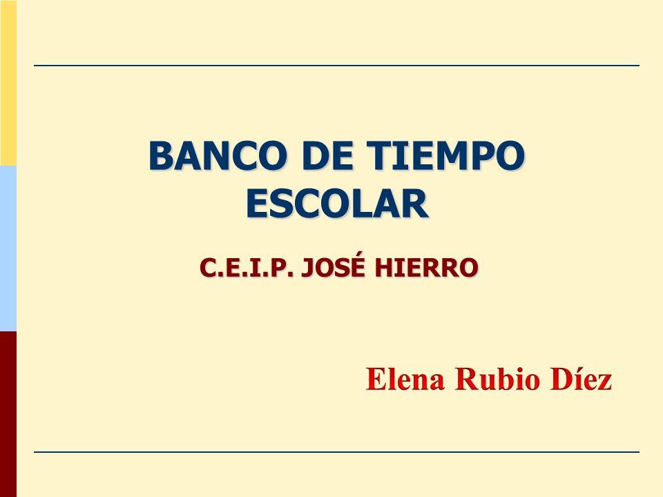 BANCO DE TIEMPO ESCOLAR C.E.I.P. JOSÉ HIERRO