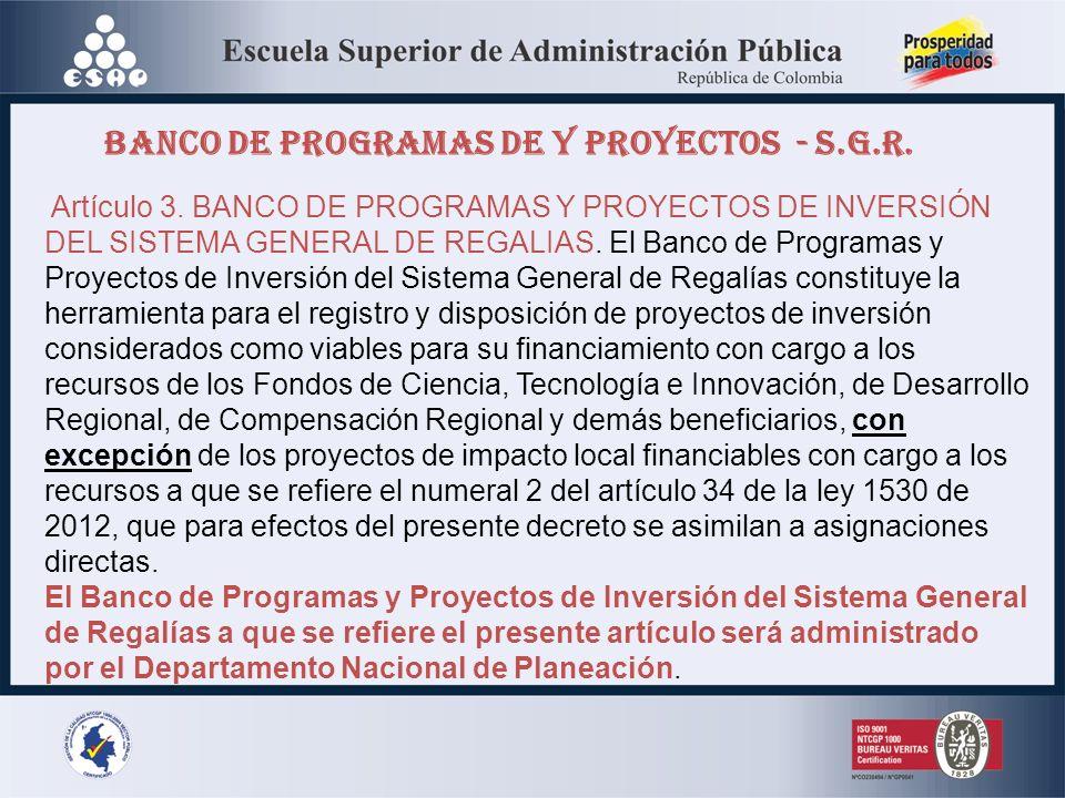 BANCO DE PROGRAMAS DE Y PROYECTOS - S.G.R.Artículo 3.