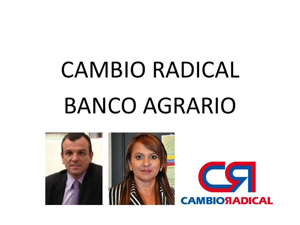CAMBIO RADICAL BANCO AGRARIO