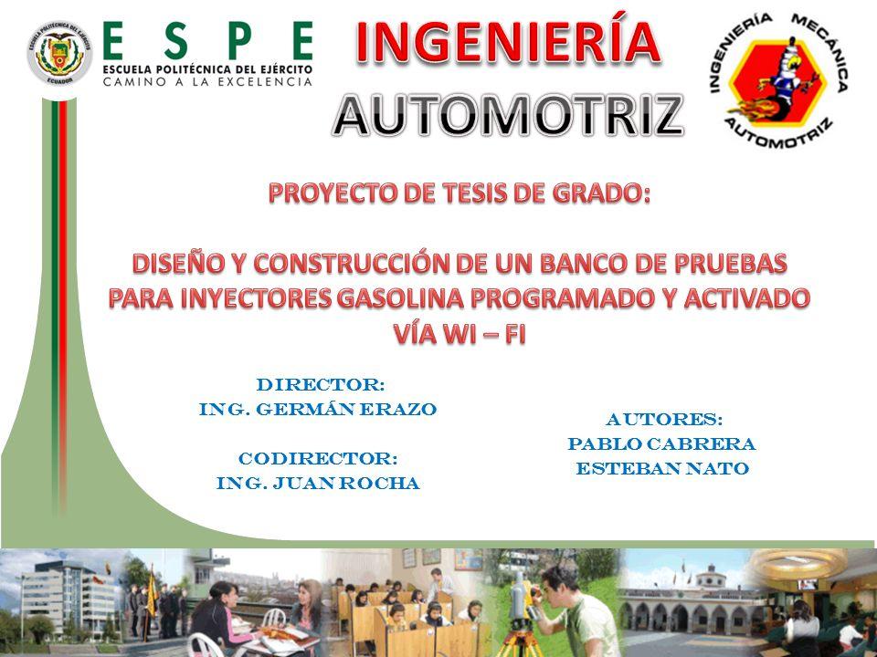 Director: Director: Ing. Germán Erazo Codirector: Ing. JUAN ROCHA Autores: Autores: PABLO CABRERA ESTEBAN NATO