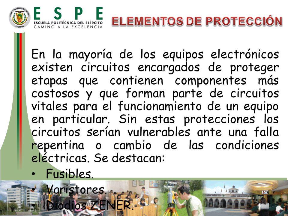 En la mayoría de los equipos electrónicos existen circuitos encargados de proteger etapas que contienen componentes más costosos y que forman parte de