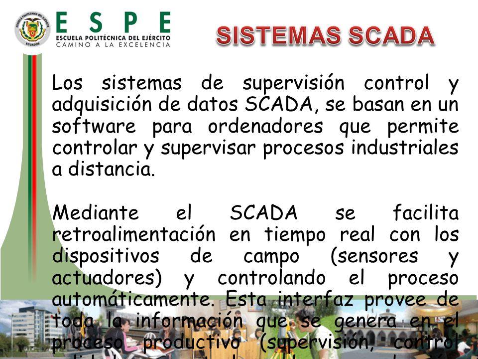 Los sistemas de supervisión control y adquisición de datos SCADA, se basan en un software para ordenadores que permite controlar y supervisar procesos