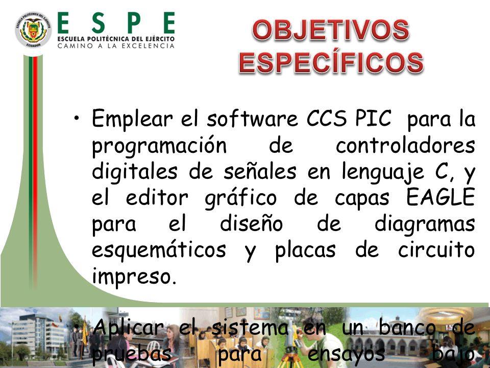 Emplear el software CCS PIC para la programación de controladores digitales de señales en lenguaje C, y el editor gráfico de capas EAGLE para el diseñ