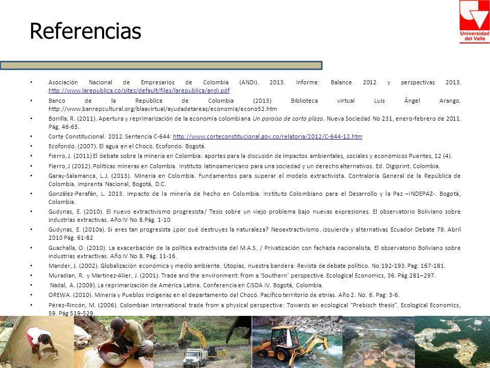 Referencias Asociación Nacional de Empresarios de Colombia (ANDI). 2013. Informe: Balance 2012 y perspectivas 2013. http://www.larepublica.co/sites/de