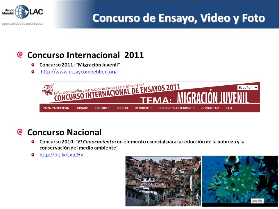 Concurso Internacional 2011 Concurso 2011: Migración Juvenil http://www.essaycompetition.org Concurso Nacional Concurso 2010: