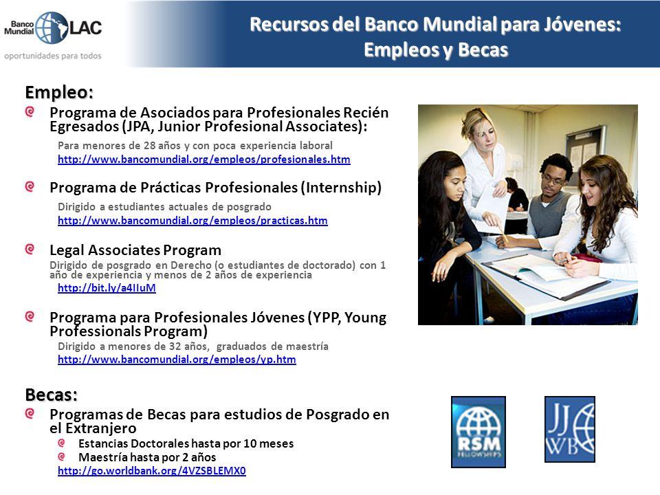 Recursos del Banco Mundial para Jóvenes: Empleos y Becas Empleo: Programa de Asociados para Profesionales Recién Egresados (JPA, Junior Profesional As
