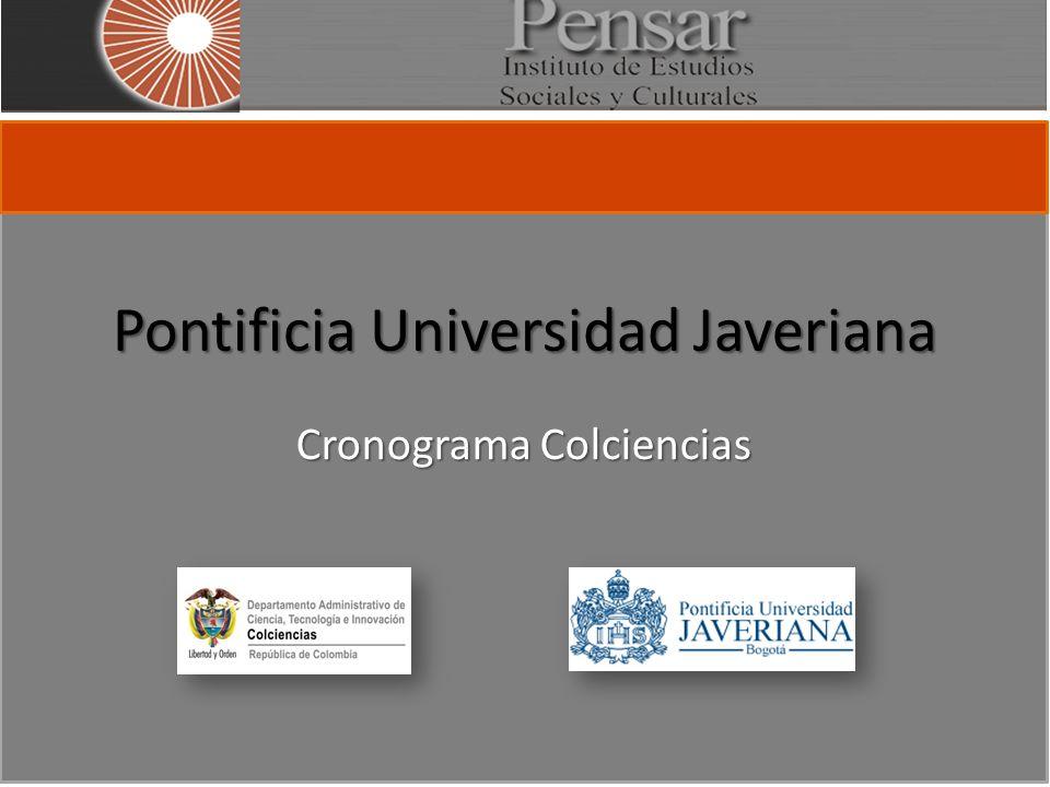 Pontificia Universidad Javeriana Cronograma Colciencias
