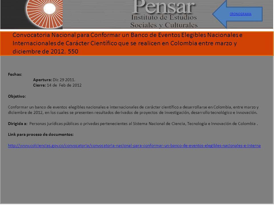 Apertura:Noviembre 10, 2011 Cierre:Febrero 28, 2012 Publicación de adjudicación:31 Mayo 2012 Convocatoria para registrar y calificar los proyectos de investigación o desarrollo tecnológico en los cuales se harán inversiones o donaciones a partir del año 2012 y se asignarán los respectivos cupos de deducibilidad.