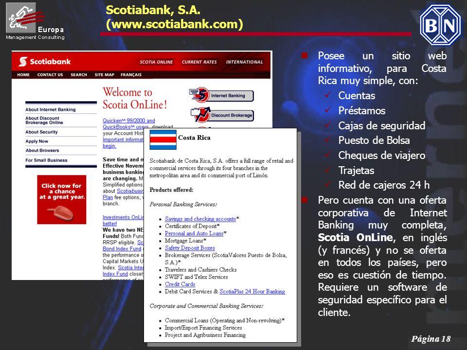 Página 18 Posee un sitio web informativo, para Costa Rica muy simple, con: Cuentas Préstamos Cajas de seguridad Puesto de Bolsa Cheques de viajero Tra