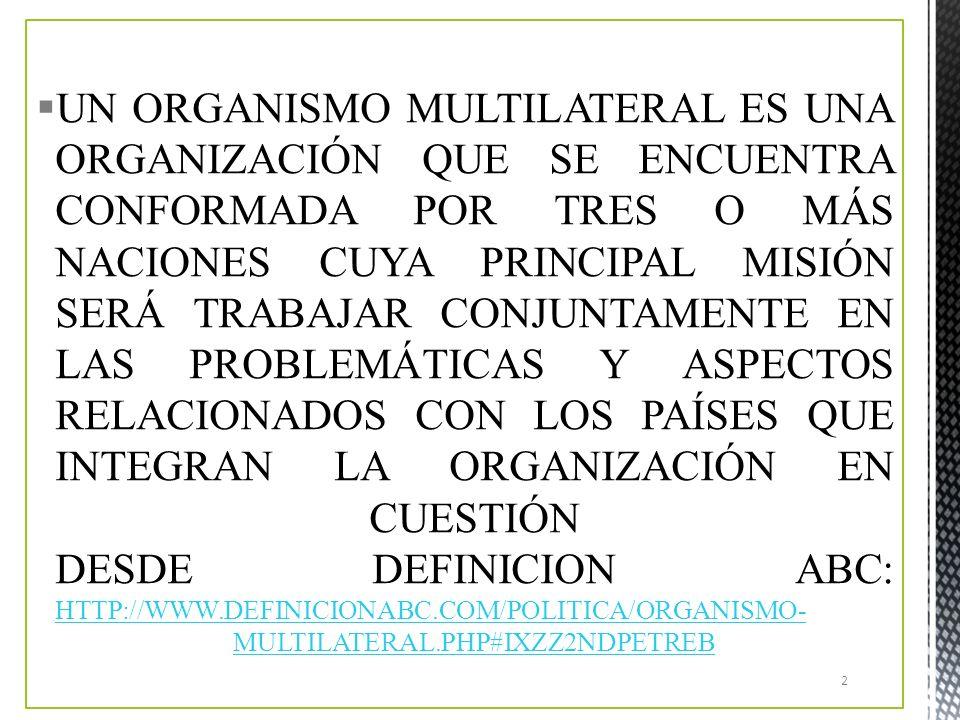 ORGANISMOS MULTILATERALES 1