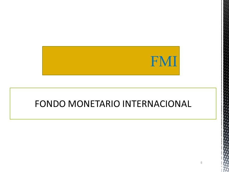 FONDO MONETARIO INTERNACIONAL FMI BANCO MUNDIAL NACIONES UNIDAS Y LA UNIÓN EUROPEA 5