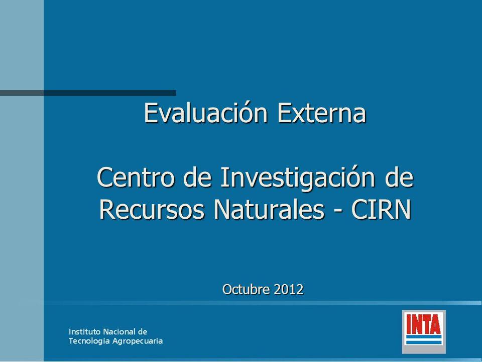 Evaluación Externa Centro de Investigación de Recursos Naturales - CIRN Octubre 2012
