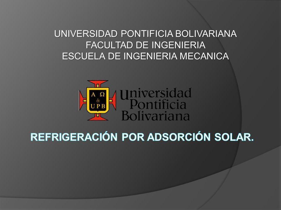 UNIVERSIDAD PONTIFICIA BOLIVARIANA FACULTAD DE INGENIERIA ESCUELA DE INGENIERIA MECANICA