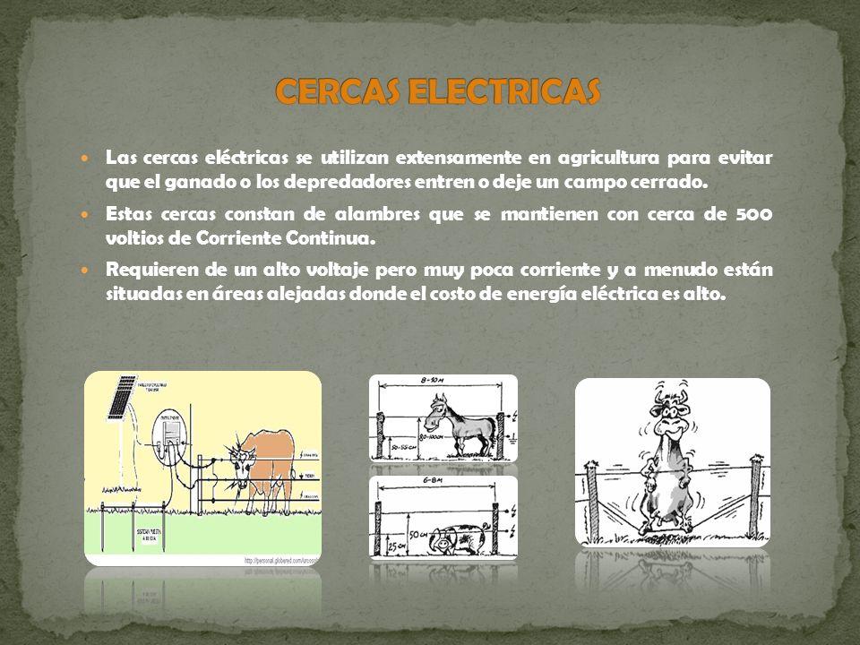 Las cercas eléctricas se utilizan extensamente en agricultura para evitar que el ganado o los depredadores entren o deje un campo cerrado. Estas cerca