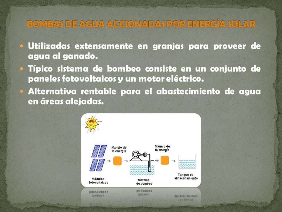 Utilizadas extensamente en granjas para proveer de agua al ganado. Típico sistema de bombeo consiste en un conjunto de paneles fotovoltaicos y un moto