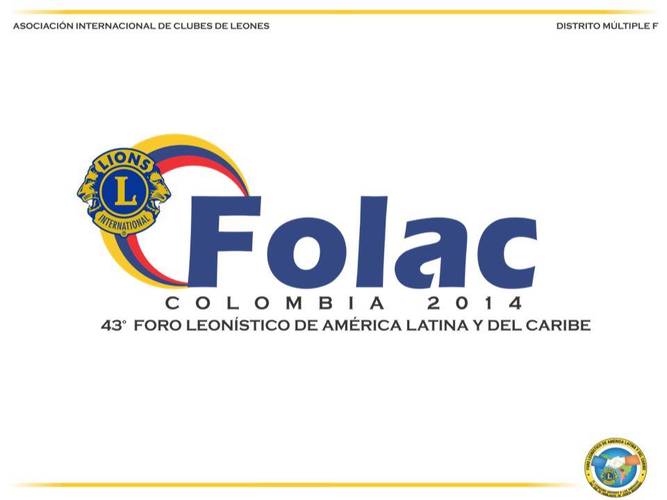 COMITÉ DE COMUNICACIONES Y PUBLICIDAD INFORMACIÓN PARA EL DISTRITO MÚLTIPLE F DE COLOMBIA El Comité de Comunicaciones y Publicidad del FOLAC-COLOMBIA-2014 saluda muy fraternalmente a todo el grandioso Leonismo Colombiano, deseando para todos los Clubes de Leones que lo conforman, los mejores éxitos en sus acciones de Servicio Comunitario.